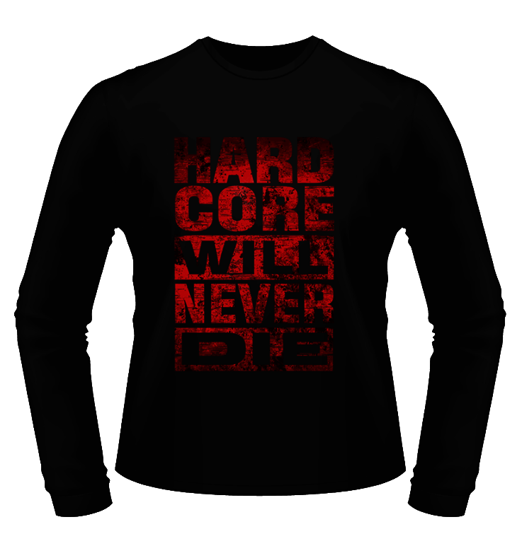 hardcore-will-never-die-longsleeve